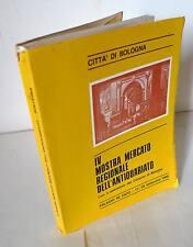 IV MOSTRA MERCATO DELL'ANTIQUARIATO,1980 Bologna[catalogo,mobili,collezionismo