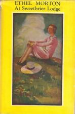 Ethel Morton at Sweetbrier Lodge  by Mabell S. C. Smith