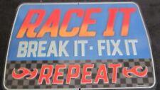 Race It Break It Repair Fix It Repeat Metal Man Cave Decor Garage Racing Pub Bar