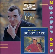BOBBY BARE : DETROIT CITY + 500 MILES AWAY FROM HOME / CD