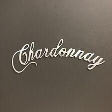 Chardonnay Metal Art Skilwerx 15 x 5 Wine 23