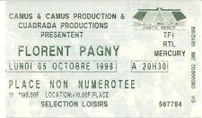 RARE / TICKET DE CONCERT - FLORENT PAGNY A PARIS BERCY LE 5 OCTOBRE 1998