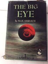 Max Ehrlich THE BIG EYE Doubleday & Co 1959 HC/DJ Science Fiction Atomic War
