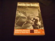 """1-1968 Ballantine's Illustrated History WWII, """"BATTLE FOR BERLIN"""" 160 Pages."""