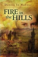 Fire in the Hills by Napoli, Donna Jo-ExLibrary