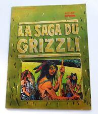 AUCLAIR. La Saga du Grizzli. Humanoïdes Associés 1976 - broché. EO.