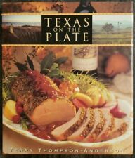 Texas on the Plate by Terry Thompson-Anderson (2002, Hardcover)