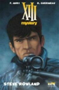 XIII - Mystery - tome 5 : Steve Rowland [Tirage de tête]