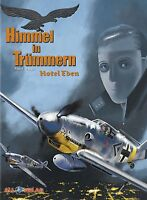 HIMMEL IN TRÜMMERN 5 VZA LUXUS-HC EA lim.33 Ex+signed Artprint ME 262 ALL-Verlag