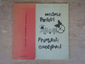 MICHELE PERFETTI FRAMMENTI QUOTIDIANI 1969