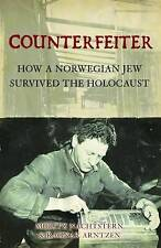 Counterfeiter: How a Norwegian Jew survived the Holocaust (General-ExLibrary