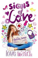 Signs of Love: Love Match by Melody James 9780857073228 (Paperback, 2012)