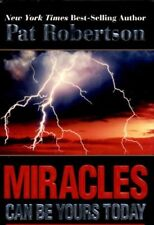 """PAT ROBERTSON SIGNED """"MIRACLES CAN BE YOURS TODAY"""" HC/DJ BOOK"""