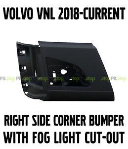 Volvo VNL Truck NEW 2018 2019 2020 Corner Bumper Right Side WITH Fog Light Hole