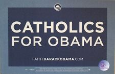 "Official ""Catholics for Obama"" Rally Sign / Placard"