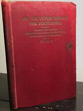 ON THE OTHER SIDE OF THE FOOTLIGHTS by Dr. X, 1st/1st 1922 Occult De-bunking
