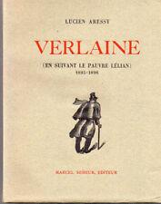 Lucien aressy Verlaine en suivant le pauvre Lélian edi marcel seheur lithos