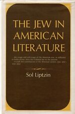 """The Jew in American Literature"", by Sol Liptzin - 1966"
