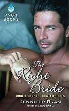 NEW The Right Bride: Book Three: The Hunted Series by Jennifer Ryan