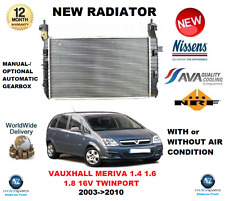 FOR VAUXHALL MERIVA 1.4 1.6 1.8 16V TWINPORT 2003->2010 NEW RADIATOR OE QUALITY