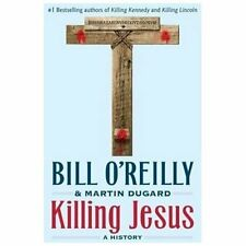 "Bill O'Reilly and Martin Dugard ""KILLING JESUS"" - Excellent Condition"