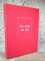 Au nom du fils, Hervé Bazin 1960, Roman, exemplaire numéroté