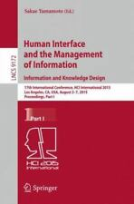 Lecture Notes in Computer Science Ser.: Human Interface and the Management of...