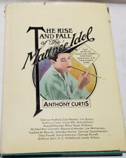 The Rise and Fall of the Matinee Idol edited by Anthony Curtis 1974 Hardback DJ