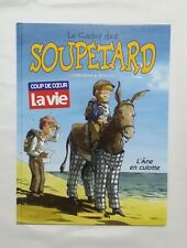 BD - Le cadet des Soupetard 7 l'âne en culotte / EO 2002 / CORBEYRAN & BERLION