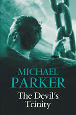Michael Parker, The Devil's Trinity, Very Good Book
