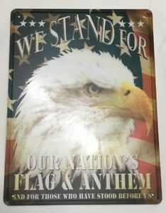 Tin Sign We Stand For Our Nation's Flag Eagle 9046