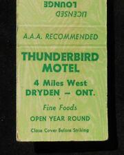 1960s Thunderbird Motel 4 Miles West Dryden ON Canada Kenora Co Matchbook