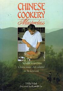 Chinese Cookery Masterclass by Kenneth Lo, Willy Mark used hardback dust jacket