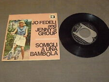 "JO FEDELI and JENNY'S GROUP ""SOMIGLI A UNA BAMBOLA"" 7"" BENTLER It 1968"