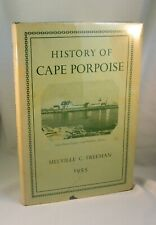 History Of Cape Porpoise Maine 1955 1st Edition Illustrated