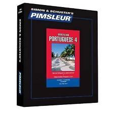 Pimsleur Portuguese (Brazilian) Level 4 CD: Learn to Speak and Understand Brazil