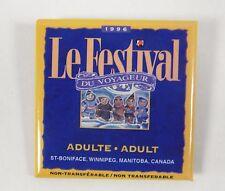 """1996 Le Festival St Boniface Du Voyageur Manitoba Canada Pinback Button 2"""" x 2"""""""
