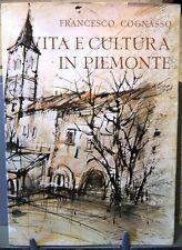 FRANCESCO COGNASSO: VITA E CULTURA IN PIEMONTE _  PIERO GARINO _STUDI PIEMONTESI