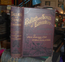 Harland's BALLADS and SONGS of LANCASHIRE Ancient & Modern 1882 Local History