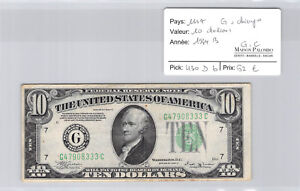 USA United States $10 Dollars 1934 B Chicago G47908333C Pick 430 D B