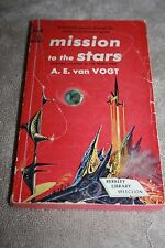 MISSION TO THE STARS  BY A. W. VAN VOGT  COPYRIGHT 1952