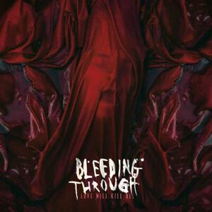 Bleeding Through Love Will Kill All (2018) 12-track CD Album Nuovo/Sigillato