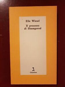 ELIE WIESEL: IL PROCESSO DI SHAMGOROD