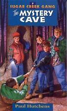 The Mystery Cave (Sugar Creek Gang Series)
