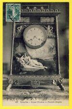 cpa Art Cachet VERSAILLES en 1909 Grand Trianon PENDULE EMPIRE CLOCK Nu Nude