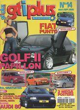 GTIPLUS et TUNING n°014 GT TURBO-golf-205-Punto-Polo-Civic-306-Ibiza-gti
