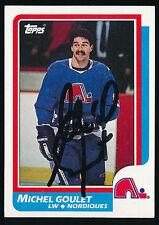 1986-87 TOPPS - #92 MICHEL GOULET (Quebec Nordiques) *AUTOGRAPHED*