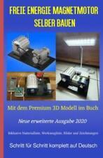 Freie Energie Magnetmotor selber bauen Mit dem Premium 3D Modell im Buch 6226