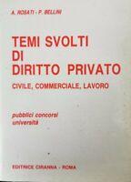 Temi svolti di diritto privato  di Rosati, Bellini,  1988,  Ciranna Roma - ER