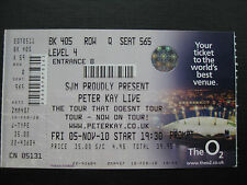 PETER KAY  O2 LONDON  05/11/2010  TICKET